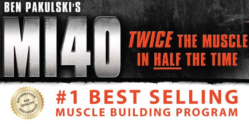 ben pakulski creator of the 1 muscle building program mi40